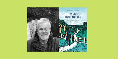 The View from the Hill: An Evening with Christopher Somerville tickets