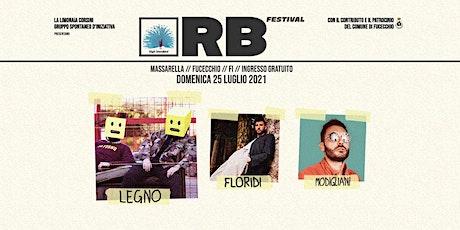RB Festival / 25-07-2021 / Legno + Modigliani + Floridi biglietti