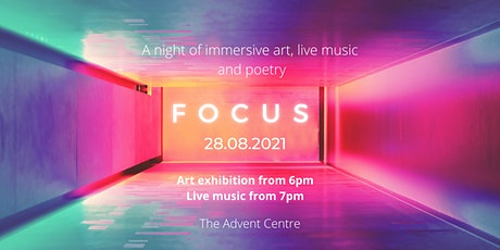 FOCUS Arts Event: An evening of art, live music and poetry tickets