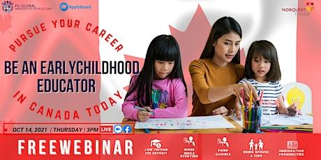 FREE WEBINAR:  BE AN EARLY CHILDHOOD EDUCATOR IN CANADA! tickets