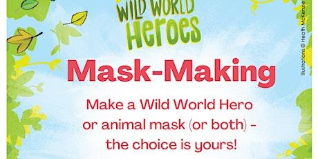 Wild World Hero Mask-Making Urmston Library tickets