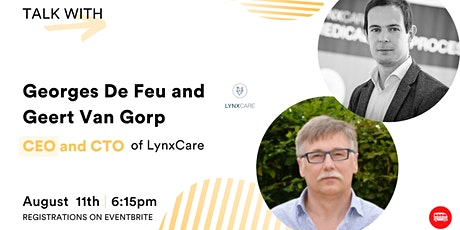 Le Wagon Talk with Georges De Feu, CEO and Geert Van Gorp, CTO at LynxCare tickets