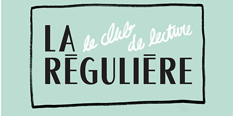 Club de lecture pour adulte  à La Régulière billets