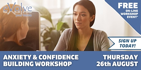 Anxiety & Confidence Building Workshop tickets