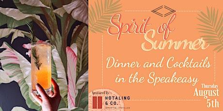 """Dinner & Cocktails in the Speakeasy : """"Spirit of Summer"""" tickets"""
