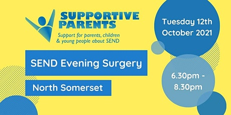 North Somerset Evening SEND Surgery - Tuesday 12th October 2021 tickets