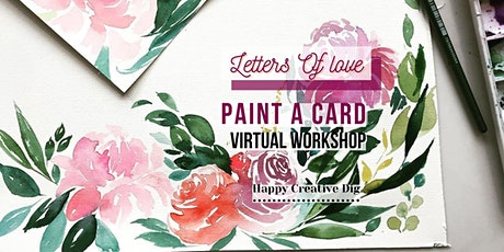 [Letters Of Love] Delicate Watercolor Floral Card Painting - Virtual tickets