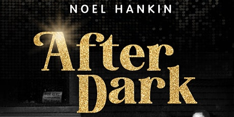 """""""After Dark: Birth of the Disco Dance Party"""" with Noel Hankin tickets"""