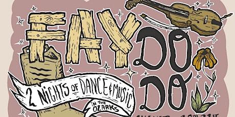 Fay Do-Do 2021 tickets