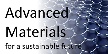 Advanced Materials for a Sustainable Future tickets