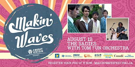 Makin' Waves • The Sadies with Tom Fun Orchestra tickets