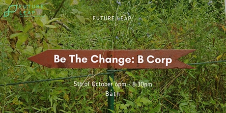 Be The Change: B Corp tickets