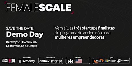 Female Scale Demo Day bilhetes