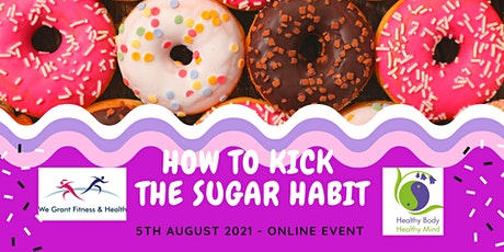 How To Kick The Sugar Habit tickets