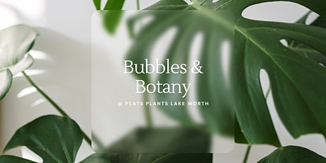 Bubbles & Botany   Plant Collector Private Show tickets