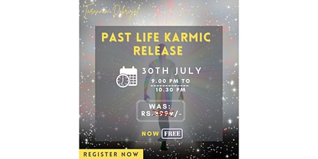 Past life karmic Release tickets