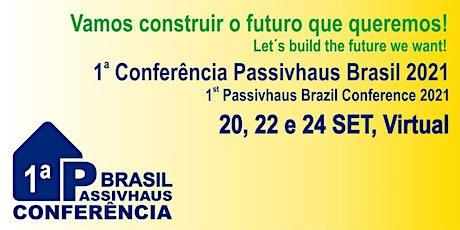 1ª Conferência Passivhaus Brasil 2021 ingressos