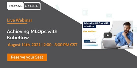 Achieving MLOps with Kubeflow tickets