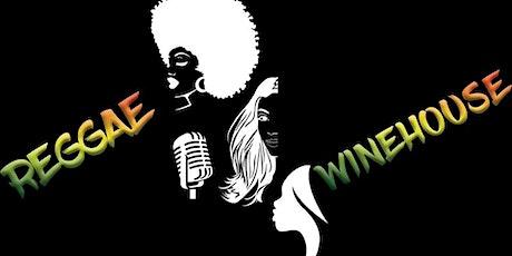 Reggae Winehouse tickets