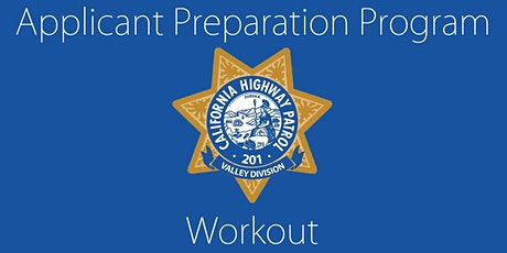 CHP Applicant Preparation Program (APP) Workout tickets