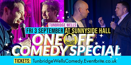 One Off Comedy Special at Sunnyside Hall - Tunbridge Wells! tickets