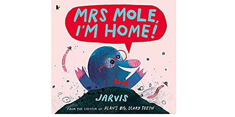 Outdoor Storytime Adventure - Mrs Mole, I'm Home! (pm session) tickets