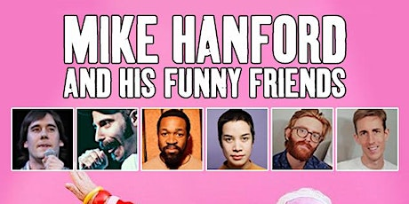 Mike Hanford and His Funny Friends tickets