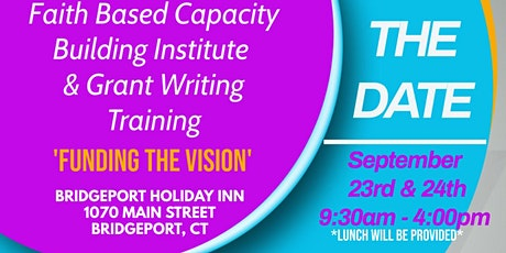 Faith-Based Capacity Building Institute and Grant Writing Training tickets