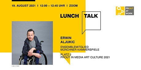 PROUT PERFORMER Lunch Talk mit Erwin Aljukic Tickets
