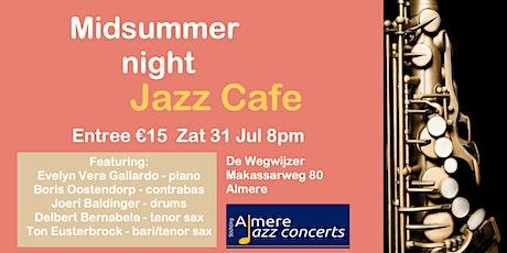 Midsummer night Jazz Cafe tickets