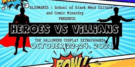 Heroes VS Villians The Halloween Cosplay Extravaganza tickets