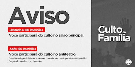 PARTICIPAR DO CULTO DA FAMÍLIA - SANTA CEIA ingressos