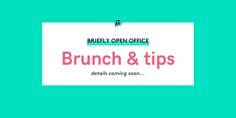 Briefly Open Hours - Brunch & Tips tickets