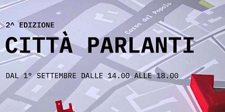 Città parlanti - 2ª edizione biglietti