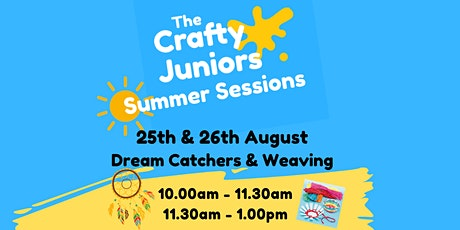 Dream Catchers & Weaving :  The Crafty Juniors Summer Sessions tickets