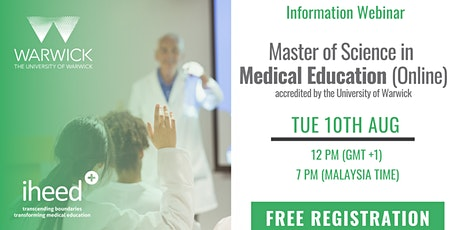 MSc Medical Education: University of Warwick - Info Webinar - Aug 10 2021 tickets