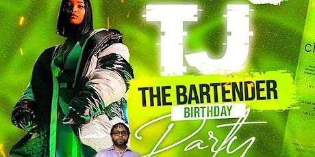 TJ the Bartender Birthday Bash tickets