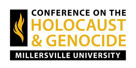 Millersville University Conference on the Holocaust and Genocide tickets