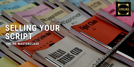 Screenwriting Masterclass: Selling Your Screenplay tickets