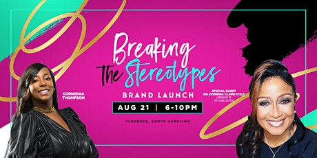 """Cornishia Thompson, Presents """"Breaking the Stereotypes"""" Brand Launch tickets"""