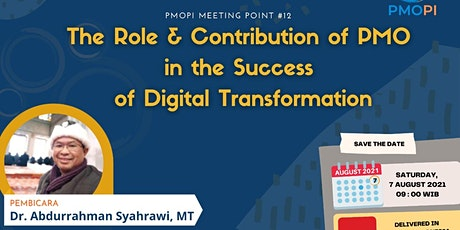 The Role & Contribution of PMO in the Success of Digital Transformation tickets