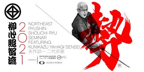 2021 RYUSHIN SHOUCHI RYU NORTHEAST SEMINAR tickets