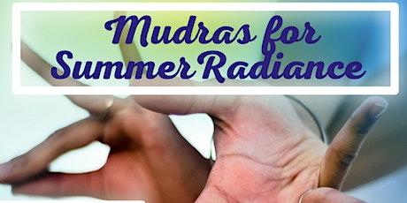 MUDRAS for Summer Radiance: A Five Element Yoga® Workshop tickets