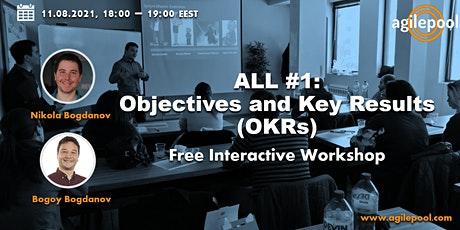 ALL #1:  Objectives & Key Results (OKRs) - Free Interactive Workshop tickets