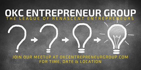 OKC Entrepreneur Group Meetup tickets