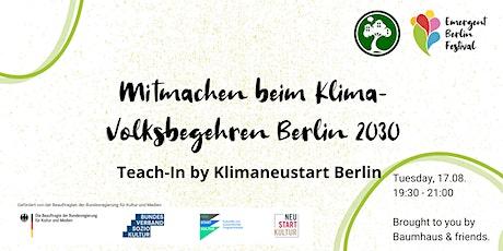 Mitmachen beim Klima-Volksbegehren Berlin 2030 | Emergent Berlin Festival Tickets