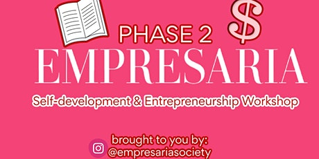 Phase 2: Empresaria Self-Development & Entrepreneurship tickets