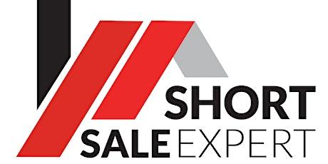Short  Sale Expert Certificate  - Working the Lender, Homeowner, Buyer tickets