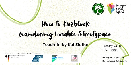 How to Kiezblock: Wandering Liveable Streetspace | Emergent Berlin Festival Tickets