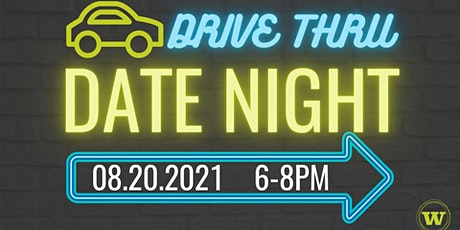 Drive Thru Date Night tickets